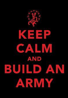 ... build an army.