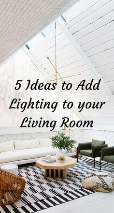 Add lighting to your living room with these ideas