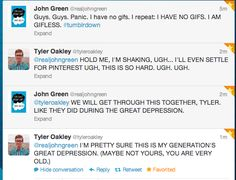 our generations great depression....not yours you're old........haaaaa. john green <3