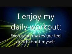 Affirmation: I enjoy my daily workout: Exercising makes me feel good about myself.  This affirmation is read verbally once before being sped up and repeated supraliminally two hundred additional times in various formats.  For Best Results: Listen to the recording while saying the affirmations to yourself and visualizing the outcome you desire.  For more information, or to make a request, please visit my blog at ManifestChange.Blogspot.com