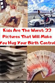 Kids Are The Worst: 33 Pictures That Will Make You Hug Your Birth Control World 2020, April 10, Hug You, Birth, Funny Memes, Make It Yourself, Kids, Beverage, Content