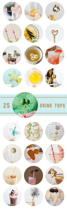 25 Drink Tops - fun drink topping accessories - great for a party, holiday, or just a fun dinner