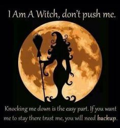 Yes ... you can knock me down VERY easily. But then the witch comes out. Me perfectly.