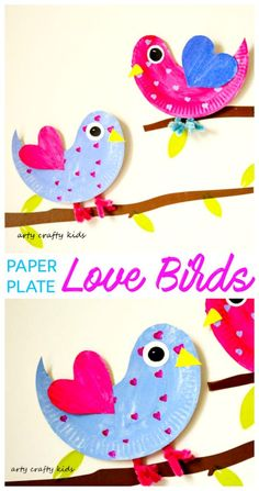 Arty Crafty Kids Craft Paper Plate Love Birds Super Cute Paper Plate Love … - Crafts For Toddlers Paper Plate Crafts For Kids, Valentine's Day Crafts For Kids, Daycare Crafts, Paper Crafting, Kids Diy, Bird Crafts Preschool, Bird Paper Craft, Summer Crafts, Children Crafts