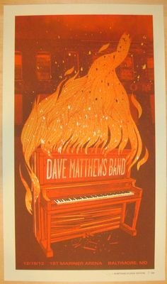 """Dave Matthews Band - silkscreen concert poster (click image for more detail) Artist: Methane Venue: 1st Mariner Arena Location: Baltimore, MD Concert Date: 12/18/2012 Size: 14"""" x 24"""" Edition: 565, sig"""