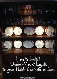 How to Install Under-Mount Lights on Your #Hutch, Cabinets, or Desk. Inexpensive and easy!