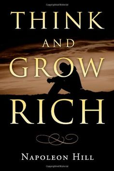 Think and Grow Rich by Napoleon Hill Everyone should read this book and adopt this philosophy. Good Books, Books To Read, My Books, Napoleon Hill Quotes, Motivational Books, Inspirational Quotes, Think And Grow Rich, How To Manifest, Through The Looking Glass