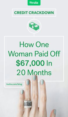 Credit Crackdown: How One Woman Paid Off $67,000 In 20 Months