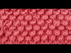 (Knob Stitch) - Embossed Patterns - Free Knitting Patterns Tutorial - Watch Knitting - pattern 10 - YouTube