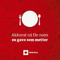 Donasjon til noen som trenger det mer, f.eks. via Røde kors, Plan eller Leger uten grenser