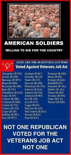 Our American military has a great history of protecting our country. We owe the veterans the opportunity for jobs when they get back. Unfortunately not one republican voted for the Veterans Job Act, not one. VOTE the GOP OUT in NOV! Republican Senators, Republican Party, Gop Party, Bernie Sanders, Veteran Jobs, Political Views, Political Quotes, We Are The World, Right Wing