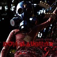 Lotto Savage - Don Slaughter 2