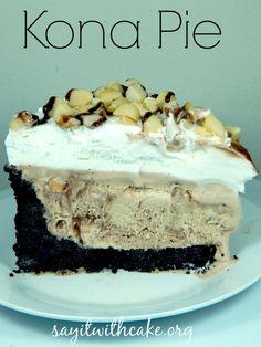 Kona Pie | www.sayitwithcake.org | #Mudpie #Konapie #icecreampie This Kona pie with mocha almond fudge ice cream is so delicious and so easy to make!