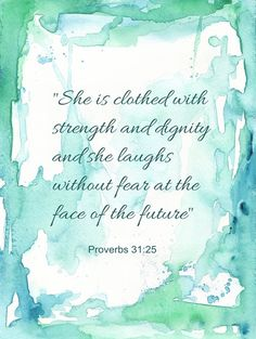 Abstract Watercolor / She is clothed with strength and dignity / Proverbs 31:25 / Watercolor Print