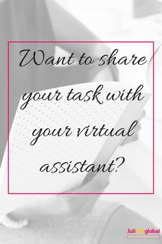Share a task with your virtual assistant