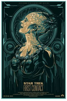 """""""I am the beginning. The end. The one who is many. I am the Borg.""""    Star Trek: First Contact poster by Mondo Tees"""