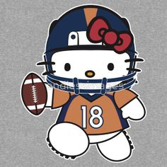 Hello Kitty Loves Peyton Manning & The Denver Broncos!