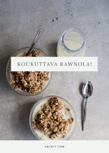 Rawnola aka raaka granola - Vege it! Granola, Cereal, Oatmeal, Super, Snacks, Breakfast, Desserts, Food, The Oatmeal