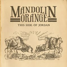 Barnes & Noble® has the best selection of Blues & Folk Americana CDs. Buy Mandolin Orange's album titled This Side of Jordan to enjoy in your home or car, Maserati, Music Songs, New Music, Seal Albums, Gillian Welch, Mandoline, Orange House, Singing Tips, Singing Lessons