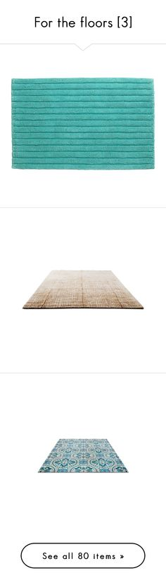 """For the floors [3]"" by ket0798 ❤ liked on Polyvore featuring home, bed & bath, bath, bath rugs, aqua rug bath mat, aqua bathroom rugs, aqua bath rug, plush bathroom rugs, plush bath rugs and floors"