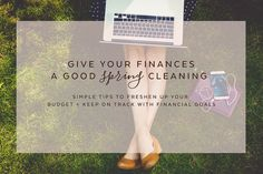 No better time for a financial house cleaning then tax time.  Giving our finances a good cleansing can be easy, invigorating + even profitable.