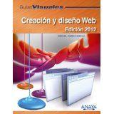 Creación y diseño Web. Edición 2012 by Miguel Pardo 9788441529427 [02/15]