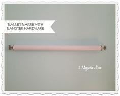 DIY ballet barre stair banister hardware