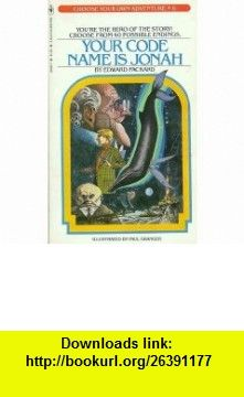 Your Code Name is Jonah (Choose Your Own Adventure, 6) (9780553128192) Edward Packard, Paul Granger , ISBN-10: 0553128191  , ISBN-13: 978-0553128192 ,  , tutorials , pdf , ebook , torrent , downloads , rapidshare , filesonic , hotfile , megaupload , fileserve