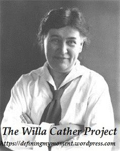 All the Willa Cather I need. The Willa Cather Project via Defining My Moment book blog.