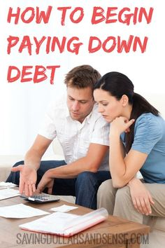 Simple way to Begin Paying Down Debt.