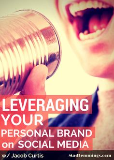 Leveraging Personal Brands on Social Media w/ Jacob Curtis via @madlemmings