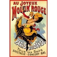 Vintage French Art Nouvea for the Moulin Rouge.
