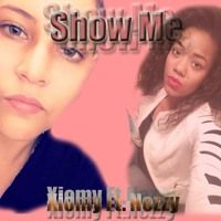 Xiomy Ft. Nezzy-Show Me by dj_tlee on SoundCloud