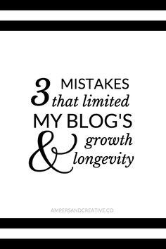 Don't let these three mistakes get in the way of your blog's growth and longevity long into the future! Tackling things like niche and following through in this post by Ampersand Creative.