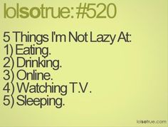 Lazy people problems lol