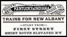 Above, from an 1887 K&I commuter train pocket timetable; Louisville, Ky.