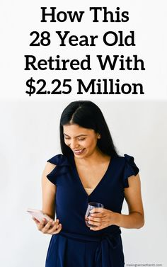 How This 28 Year Old Retired With $2.25 Million #earlyretirement #retirement