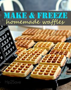 Make and Freeze Homemade Waffles for an Easy Breakfast All Week Long Hip2Save.com