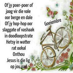 Goeie More, Afrikaans, Image, Garden, Quotes, Qoutes, Garten, Dating, Gardening