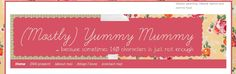 Mostly Yummy Mummy - From a stay at home mum with four children who knows all about family life