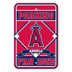 The Los Angeles Angel MLB Reserved Parking Sign for Angels Fans Only