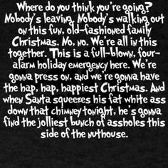 Quotes From Christmas Vacation.37 Best Christmas Vacation Quotes Images Merry