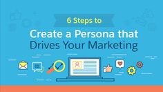 6 Steps to Create a Customer Persona that Drives Your Marketing Strategy [Infographic] Customer Persona, Social Media Management Tools, Job Title, Understanding Yourself, Travel Inspiration, Infographic, Marketing, Summary, Digital