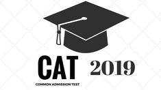 read the article given below and for information in CAT 2019 Entrance Exam Management Quota MBA Admission just contact us in our given details hurry up! Common Admission Test, Mba Degree, Graduate Program, Entrance Exam, Last Date, Application Form, Important Dates, Counseling, Management