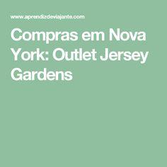 Compras em Nova York: Outlet Jersey Gardens