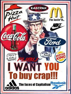 Behold the wonders of American consumerism. Our obsession over brands and fills… I Want You, Things I Want, American Consumerism, Media Influence, Economic Systems, Western World, Political Satire, Ufo, In This World