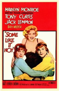[link] Some Like It Hot is a 1959 American romantic comedy film set in 1929, directed and produced by Billy Wilder, starring Marilyn Monroe, Tony Curtis, and Jack Lemmon. The supporting cast includes George Raft, Pat O'Brien, Joe E. Brown, Joan Shawlee, and Nehemiah Persoff.