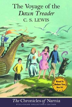 The Voyage of the Dawn Treader: The Chronicles of Narnia - by C.S. Lewis