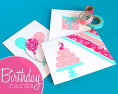 Omiyage Blogs: DIY Washi Tape Birthday Cards PLUS 7 Helpful Hints for Crafting with Washi Tape