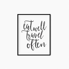 Printable quote Eat well Travel often by VisualAesthetics on Etsy